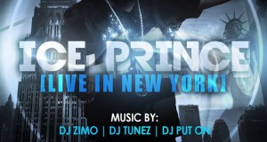 IcePrince is scheduled to perform Live in New York on Saturday July 13th.