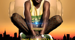NEW VIDEO: SOUND SULTAN – NATURAL SOMETHING