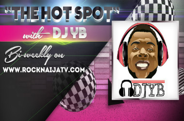 The Hot Spot with DJ YB. Episode -1