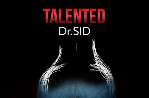 Dr Sid – Talented (Official Music Video)